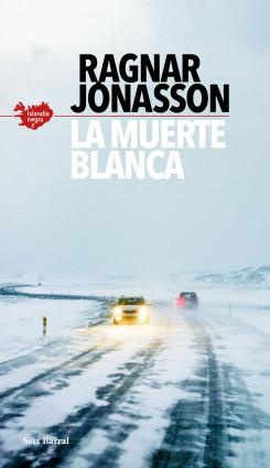 La muerte blanca (Serie Islandia Negra 2)