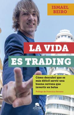 La vida es trading